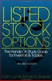 Listed Stock Options : The Hands-On Study Guide for Investors and Traders, Luft, Carl F. and Sheiner, Richard K., 1557385203