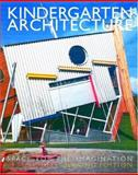 Kindergarten Architecture, Dudek, Mark, 0419245200
