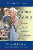 Canny Granny, Elizabeth Gardner, 0595475205