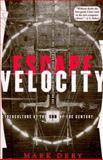 Escape Velocity, Mark Dery, 080213520X