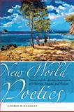 New World Poetics : Nature and the Adamic Imagination of Whitman, Neruda, and Walcott, Handley, George B., 0820335207