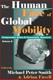 The Human Face of Global Mobility, , 1412805201