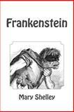 Frankenstein, Mary Wollstonecraft Shelley, 1494845202