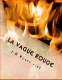 La Vague Rouge, J. H. Rosny, 1495905209
