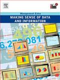 Making Sense of Data and Information : Management Extra, Elearn, 0080465218