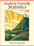 Student Friendly Statistics, Sanocki, Thomas, 0130265217