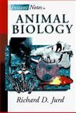 Instant Notes in Animal Biology, Jurd, R. D., 0387915214