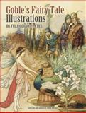 Goble's Fairy Tale Illustrations, Warwick Goble, 0486465217
