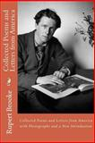 Collected Poems and Letters from America with Photographs and a New Introduction, Rupert Brooke, 0615845215