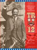 TR In '12, Marschall, Rick and Wynn, Gregory A., 0983515212