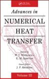 Advances in Numerical Heat Transfer, Volume 3, Minkowycz, W. J. and Sparrow, E. M., 1420095218