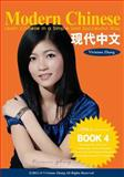 Modern Chinese (BOOK 4) - Learn Chinese in a Simple and Successful Way - Series BOOK 1, 2, 3, 4, Vivienne Zhang, 1490395210