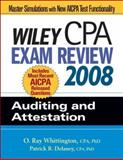 Wiley CPA Exam Review 2008 : Auditing and Attestation, Whittington, O. Ray and Delaney, Patrick R., 0470135212