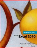 Microsoft® Excel® 2010 - Introductory, Pasewark and Pasewark Staff and Romer, Robin M., 0538475218