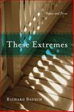 These Extremes, Richard Bausch, 0807135216