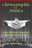 Choreographic Politics 9780819565211
