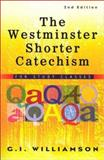 The Westminster Shorter Catechism 9780875525211