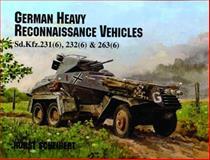 German Heavy Reconnaissance Vehicles, Horst Scheibert, 0887405215