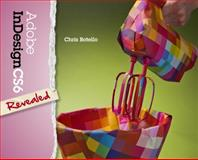 Adobe Indesign CS6 Revealed, Botello, Chris, 1133815219