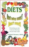 Diets and Why Most Don't Work, C. Giessen, 1890035211