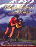 Physical Fitness and Wellness, Greenberg and Dintiman, 0205275214