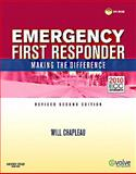 Emergency First Responder : Making the Difference, Chapleau, Will, 0323085210