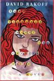 Love, Dishonor, Marry, Die, Cherish, Perish, David Rakoff, 038553521X