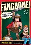 Fangbone! Third-Grade Barbarian, Michael Rex, 0399255214