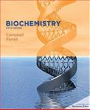 Biochemistry, Campbell, Mary K. and Farrell, Shawn O., 0534405215