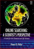 Online Searching : A Scientist's Perspective, Ridley, Damon D., 0471965219