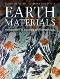 Earth Materials : Introduction to Mineralogy and Petrology, Klein, Cornelis and Philpotts, Anthony, 052114521X