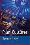 Film Cultures, Harbord, Janet, 0761965211