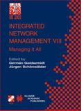 Integrated Network Management VIII : Managing It All, , 147575521X