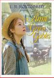 Anne of Green Gables, L. M. Montgomery, 1499685211