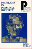 Problems in Personal Identity, Baillie, James, 155778521X
