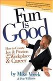 Fun Is Good, Mike Veeck and Pete Williams, 1594865213