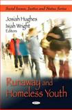 Runaway and Homeless Youth, Hughes, Josiah and Wright, Isiah, 1607415216