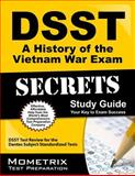 DSST A History of the Vietnam War Exam Secrets Study Guide, DSST Exam Secrets Test Prep Team, 1614035210