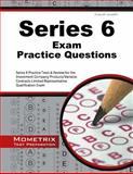 Series 6 Exam Practice Questions : Series 6 Practice Tests and Review for the Investment Company Products/Variable Contracts Limited Representative Qualification Exam, Series 6 Exam Secrets Test Prep Team, 1630945218