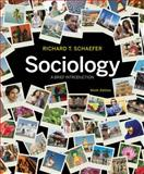 Sociology : A Brief Introduction, Schaefer, Richard T., 0077485211