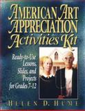 American Art Appreciation Activities Kit, Helen D. Hume, 0132995212