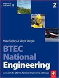 BTEC National Engineering : Core units for all BTEC National Engineering Pathways, Tooley, Mike and Dingle, Lloyd, 0750685212