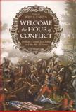 Welcome the Hour of Conflict : William Cowan Mcclellan and the 9th Alabama, McClellan, William Cowan and Carter, John C., 0817315217