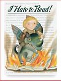 I Hate to Read, Jill Kalz, 0898125219