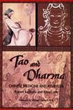 Tao and Dharma, Robert Svoboda and Arnie Lade, 0914955217