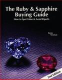 The Ruby and Sapphire Buying Guide : How to Spot Value and Ripoffs, Newman, Renee, 0929975219