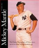 Mickey Mantle, The Yankee Years, Ozzie Sweet, Larry Canale, 0930625218