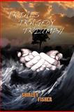 Trials, Tragedy, Triumphs, Shirley Fisher, 1477275215