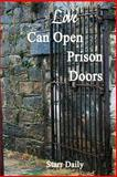 Love Can Open Prison Doors, Starr Daily, 1500625213