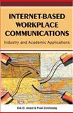 Internet-Based Workplace Communications : Industry and Academic Applications, St. Amant, Kirk and Zemliansky, Pavel, 1591405211